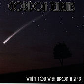 When You Wish Upon A Star by Gordon Jenkins