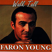 Walk Tall by Faron Young