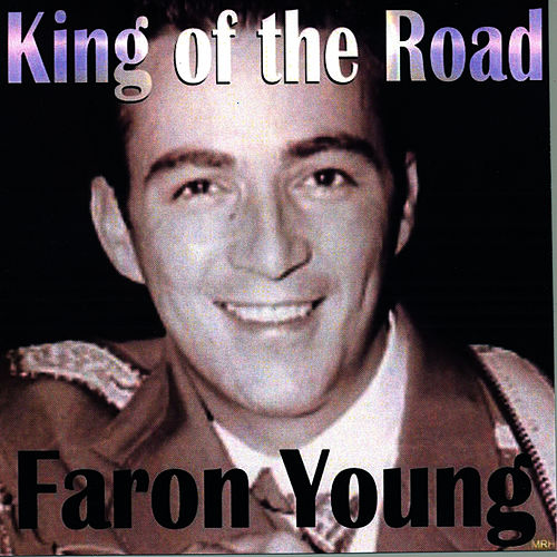 King Of The Road by Faron Young