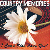 Country Memories by Various Artists