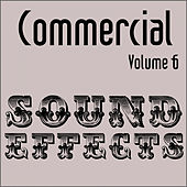 Commercial Sound Effects - Vol. 6 by Sound Effects