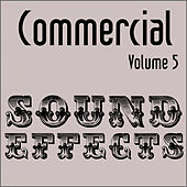 Commercial Sound Effects - Vol. 5 by Sound Effects