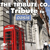 A Tribute to Oasis by The Tribute Co.
