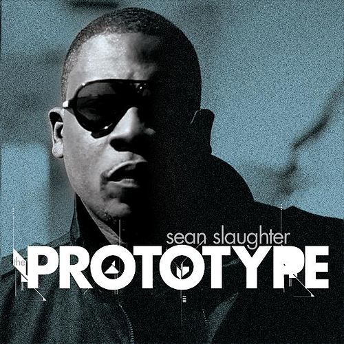 The Prototype by Sean Slaughter