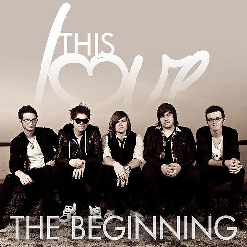 The Beginning by This Love