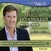 Walk Along With Me by Daniel O'Donnell