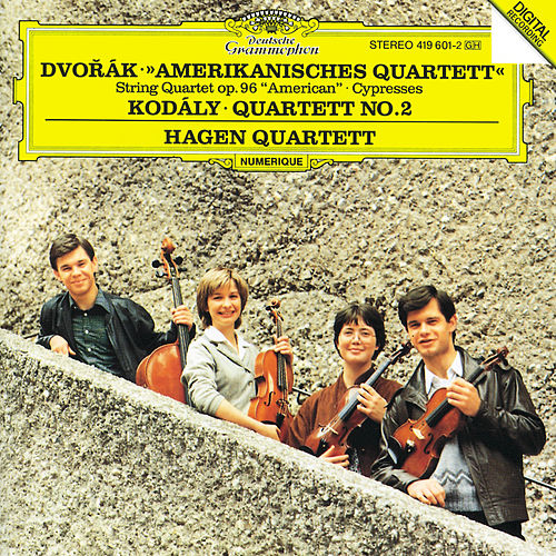 Dvorák: String Quartet No.12 'American'; Cypresses / Kodály: String Quartet No.2 by Hagen Quartett