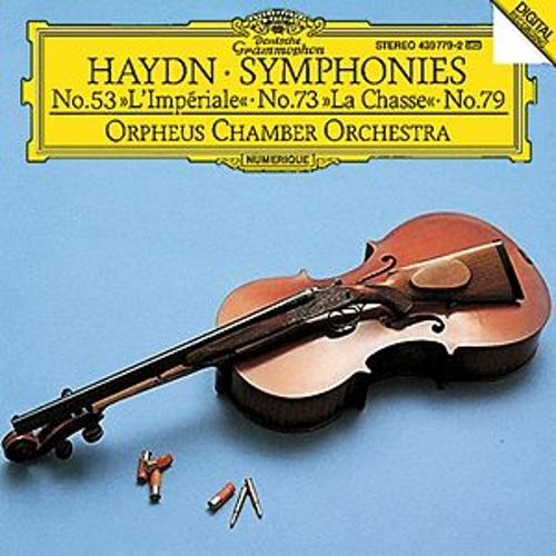 Haydn: Symphonies Nos.53 'L'Impériale', 73 'La Chasse' & 79 by Orpheus Chamber Orchestra