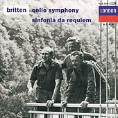 Britten: Cello Symphony; Sinfonia da Requiem; Cantata Misericordium by Various Artists