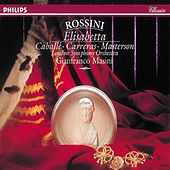 Rossini: Elisabetta, Regina d'Inghilterra by Various Artists