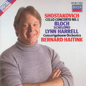 Shostakovich: Cello Concerto No.1/Bloch: Schelomo by Lynn Harrell