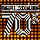 Lost Hits Of The 70's (All Original Artists & Versions) by