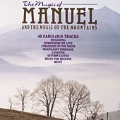 The Magic Of Manuel by Manuel And The Music Of The Mountains