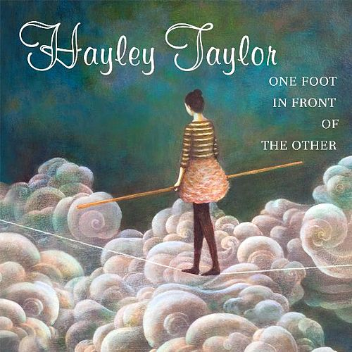 One Foot In Front of the Other by Hayley Taylor