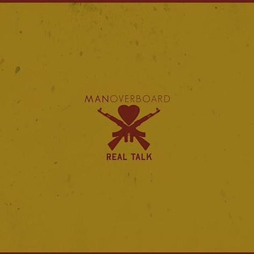 Real Talk von Man Overboard