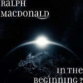 In The Beginning ? by Ralph MacDonald (Jazz)