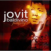 Faithfully by Jovit Baldivino