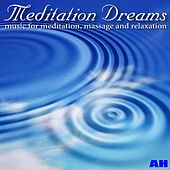 Meditation Dreams: Music for Meditation, Massage, and Relaxation by Meditation Dreams
