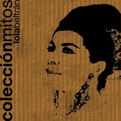 Colección Mitos Lola Beltrán von Lola Beltran