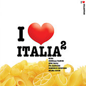 I Love Italia II by Various Artists