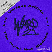 Ward 21: The brand new riddims by Various Artists