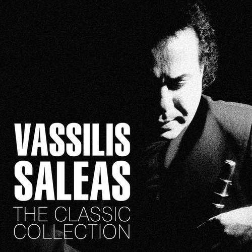 The Classic Collection by Vassilis Saleas (Βασίλης Σαλέας)