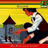 Gulliver - Die Reise nach Liliput by Kinder Hörspiel
