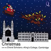 Christmas with the Choral Scholars of King's College, Cambridge von Various Artists