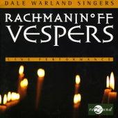 Rachmaninov: Vespers by Dale Warland