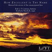 How Excellent Is Thy Name by Various Artists