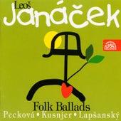 Janacek: Folk Ballads by Dagmar Peckova