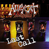 Last Call by Alleycat Scratch