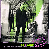 All the Wrong Reasons Feel So Good by The Stand