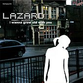 I wanna grow old with You by Lazard