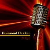 It Mek by Desmond Dekker