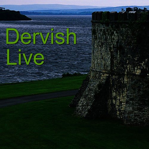 Live by Dervish