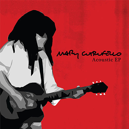 Acoustic EP by Mary Cutrufello