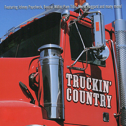 Truckin' Country by Various Artists