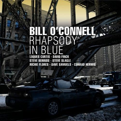 Rhapsody in Blue von Bill O'Connell