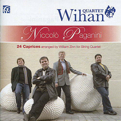 Paganini: 24 Caprices arranged for String Quartet by Wihan Quartet