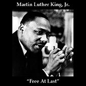 Free At Last by Martin Luther King, Jr.
