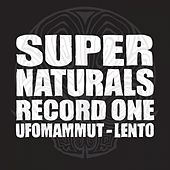 Super Naturals Record One - EP by Ufomammut