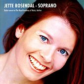 Rosendal, Jette: Soprano by Various Artists