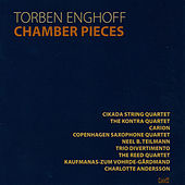 Enghoff: Chamber Pieces by Various Artists