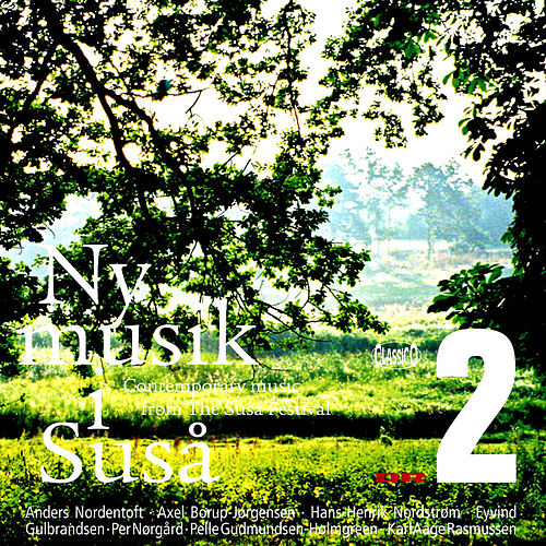 Ny Musik I Susa: Contemporary Music from the Susa Festival, Vol. 2 by Various Artists