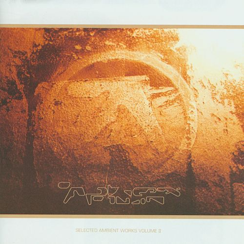 Selected Ambient Works, Vol. II by Aphex Twin