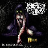The Culling Of Wolves by Knights Of The Abyss