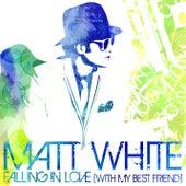 Falling In Love by Matt White