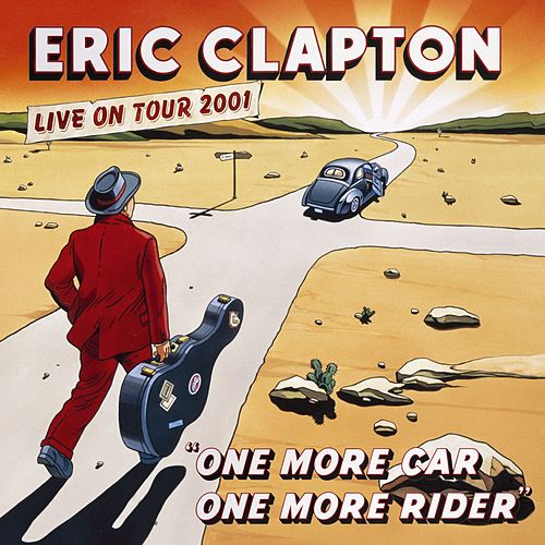 One More Car, One More Rider by Eric Clapton
