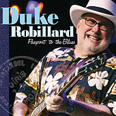 Passport To The Blues by Duke Robillard